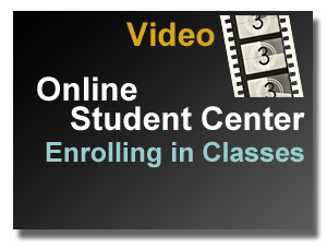 Video Link - Student Center Enrolling in Classes